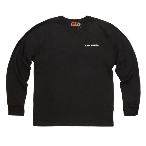 [FRAY] I AM FRESH LONG SLEEVE - BLACK